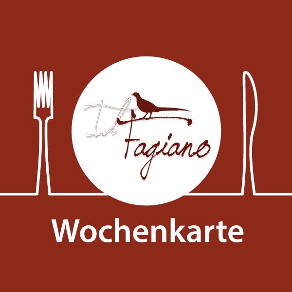 Wochenkarte des Restaurants Il Fagiano